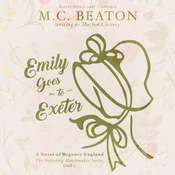 Emily Goes to Exeter: A Novel of Regency England, by M. C. Beaton
