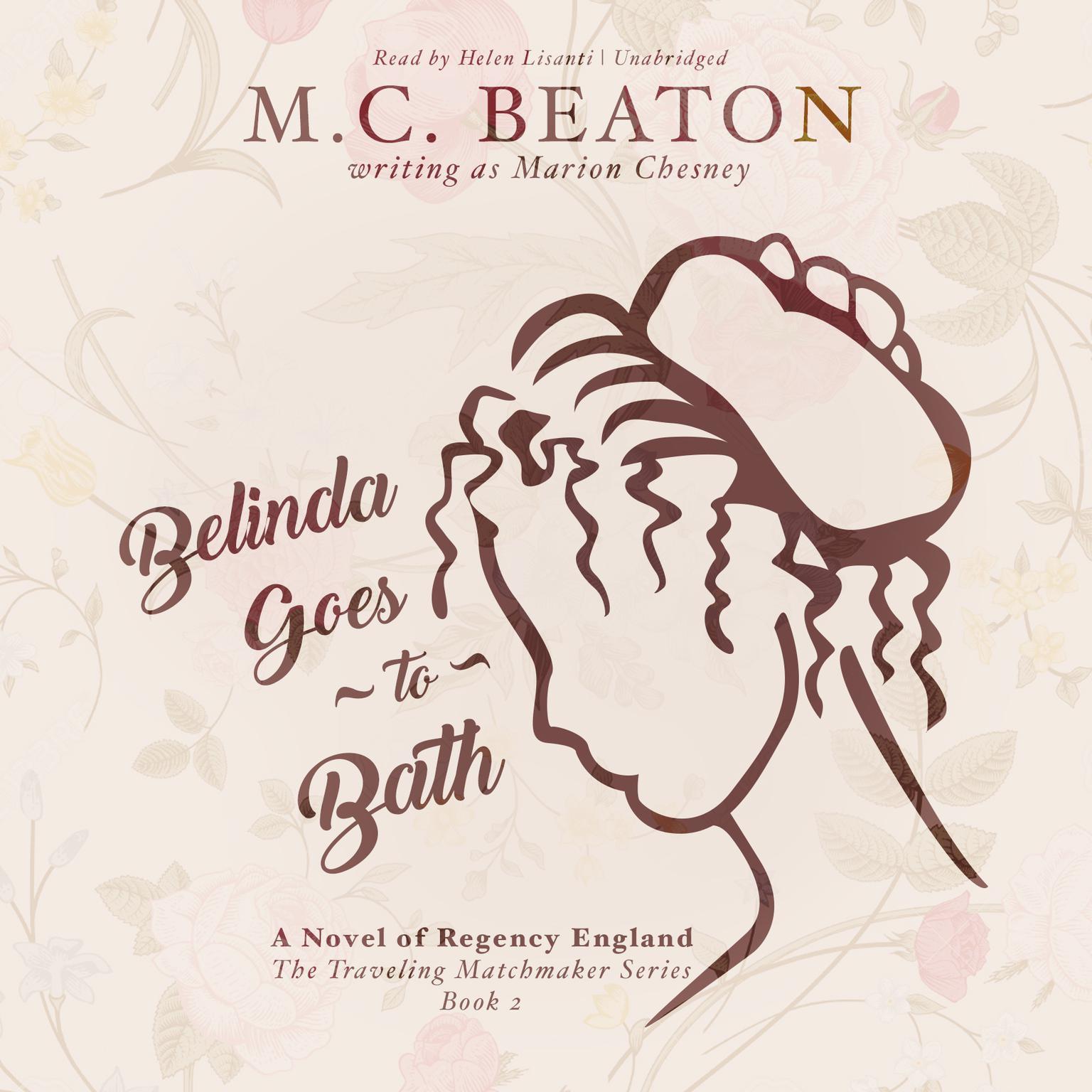 Printable Belinda Goes to Bath: A Novel of Regency England Audiobook Cover Art