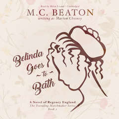 Belinda Goes to Bath: A Novel of Regency England Audiobook, by M. C. Beaton