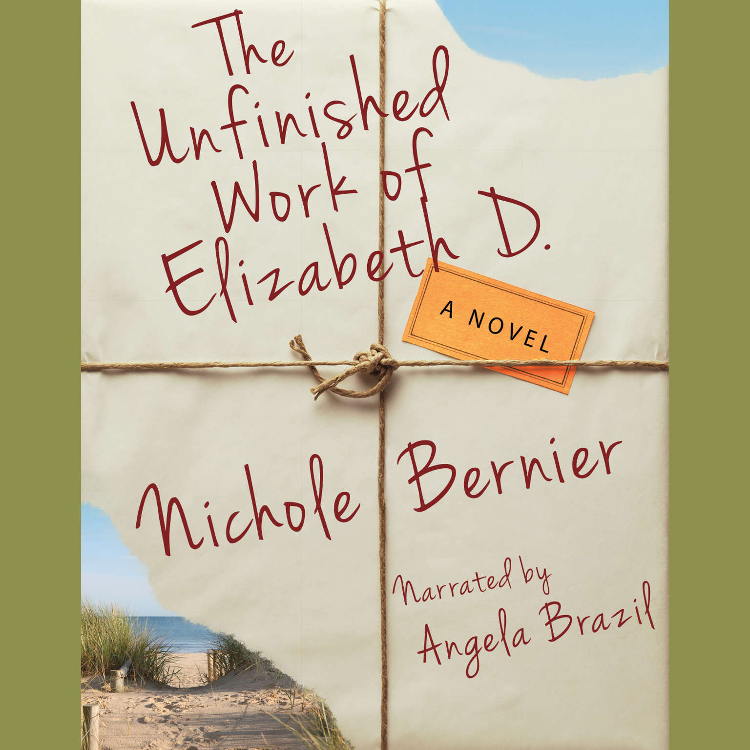 Printable The Unfinished Work of Elizabeth D.: A Novel Audiobook Cover Art
