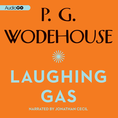 Laughing Gas Audiobook, by