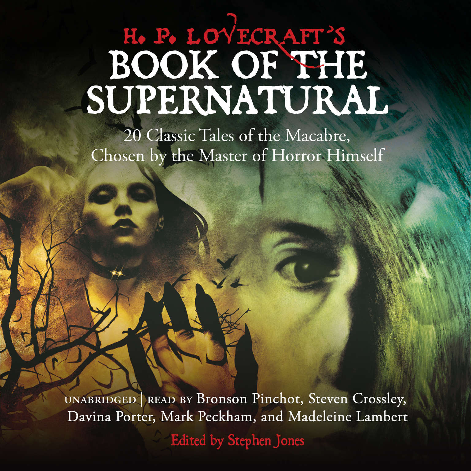 Printable H. P. Lovecraft's Book of the Supernatural: 20 Classic Tales of the Macabre, Chosen by the Master of Horror Himself Audiobook Cover Art
