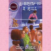 A Brew to a Kill, by Cleo Coyle