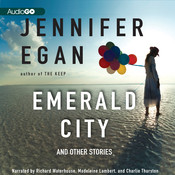 Emerald City: And Other Stories Audiobook, by Jennifer Egan