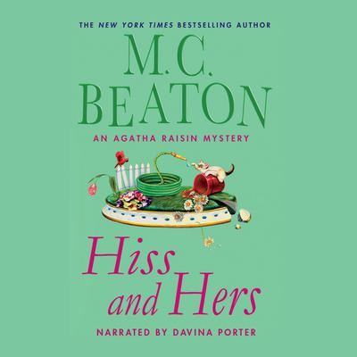 Hiss and Hers Audiobook, by M. C. Beaton
