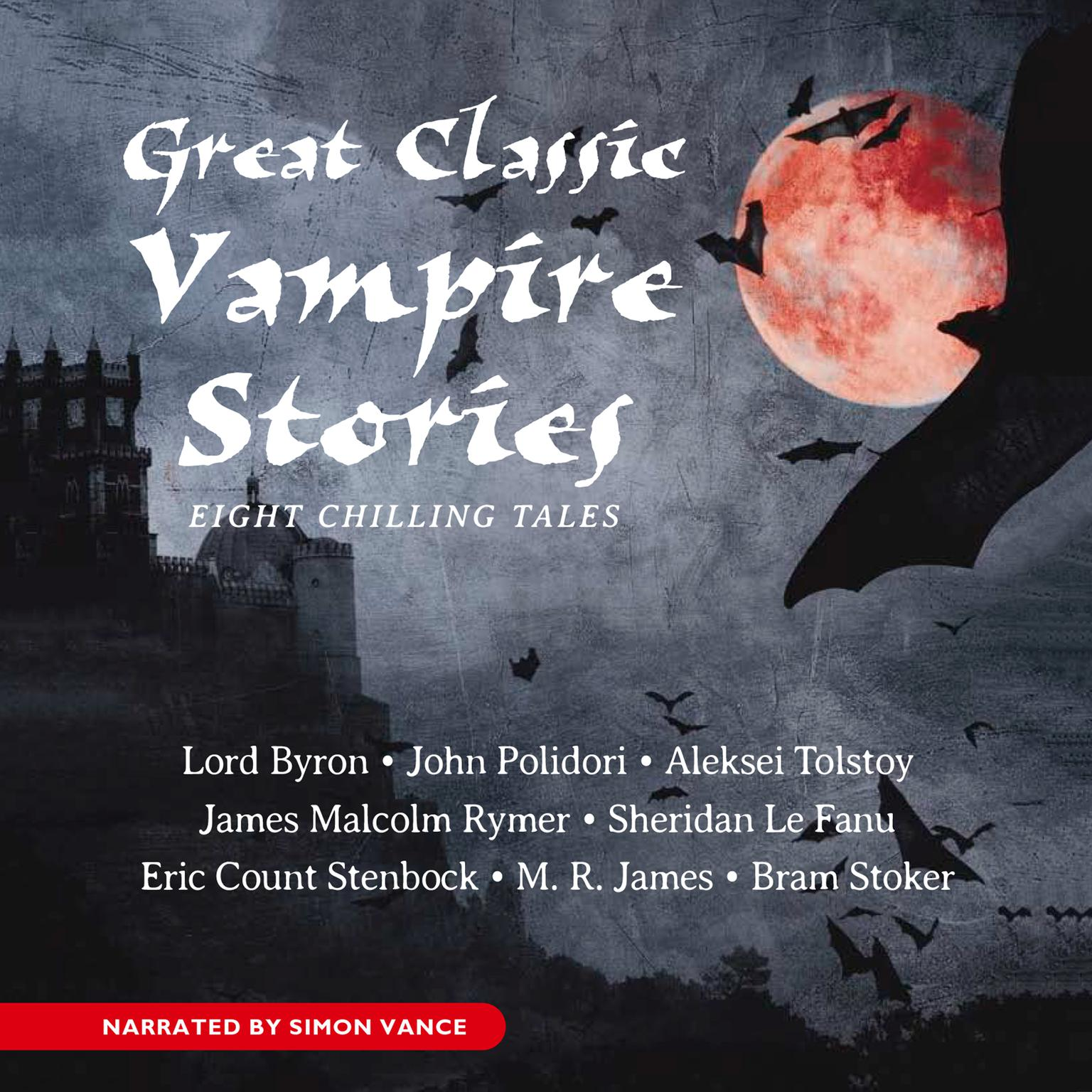 Printable Great Classic Vampire Stories: Seven Chilling Tales Audiobook Cover Art