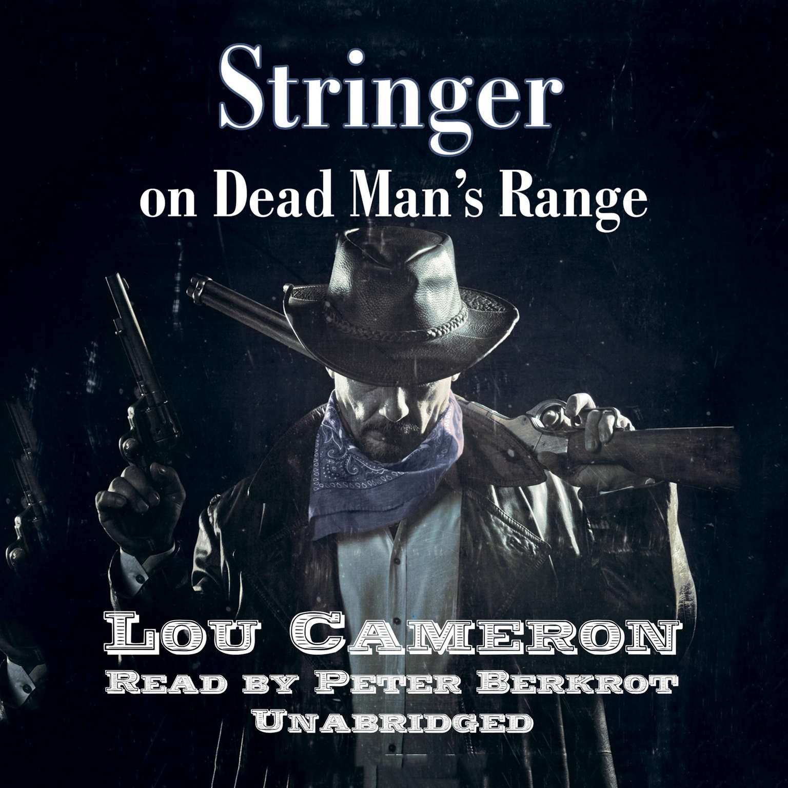 Printable Stringer on Dead Man's Range Audiobook Cover Art