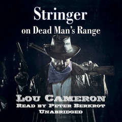 Stringer on Dead Man's Range Audiobook, by Lou Cameron