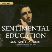 Sentimental Education Audiobook, by Gustave Flaubert