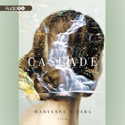 Cascade Audiobook, by Maryanne O'Hara