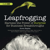 Leapfrogging: Harness the Power of Surprise for Business Breakthroughs Audiobook, by Soren Kaplan