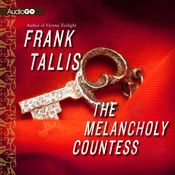 The Melancholy Countess Audiobook, by Frank Tallis