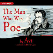 The Man Who Was Poe: A Novel, by Edward Irving Wortis