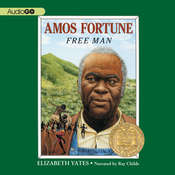 Amos Fortune: Free Man Audiobook, by Elizabeth Yates