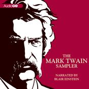 The Mark Twain Sampler Audiobook, by Mark Twain
