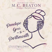 Penelope Goes to Portsmouth: A Novel of Regency England, by M. C. Beaton