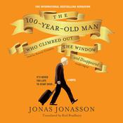 The 100-Year-Old Man Who Climbed out the Window and Disappeared Audiobook, by Jonas Jonasson