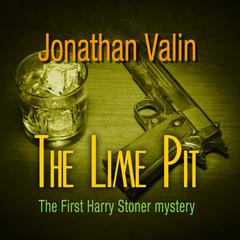 The Lime Pit Audiobook, by Jonathan Valin
