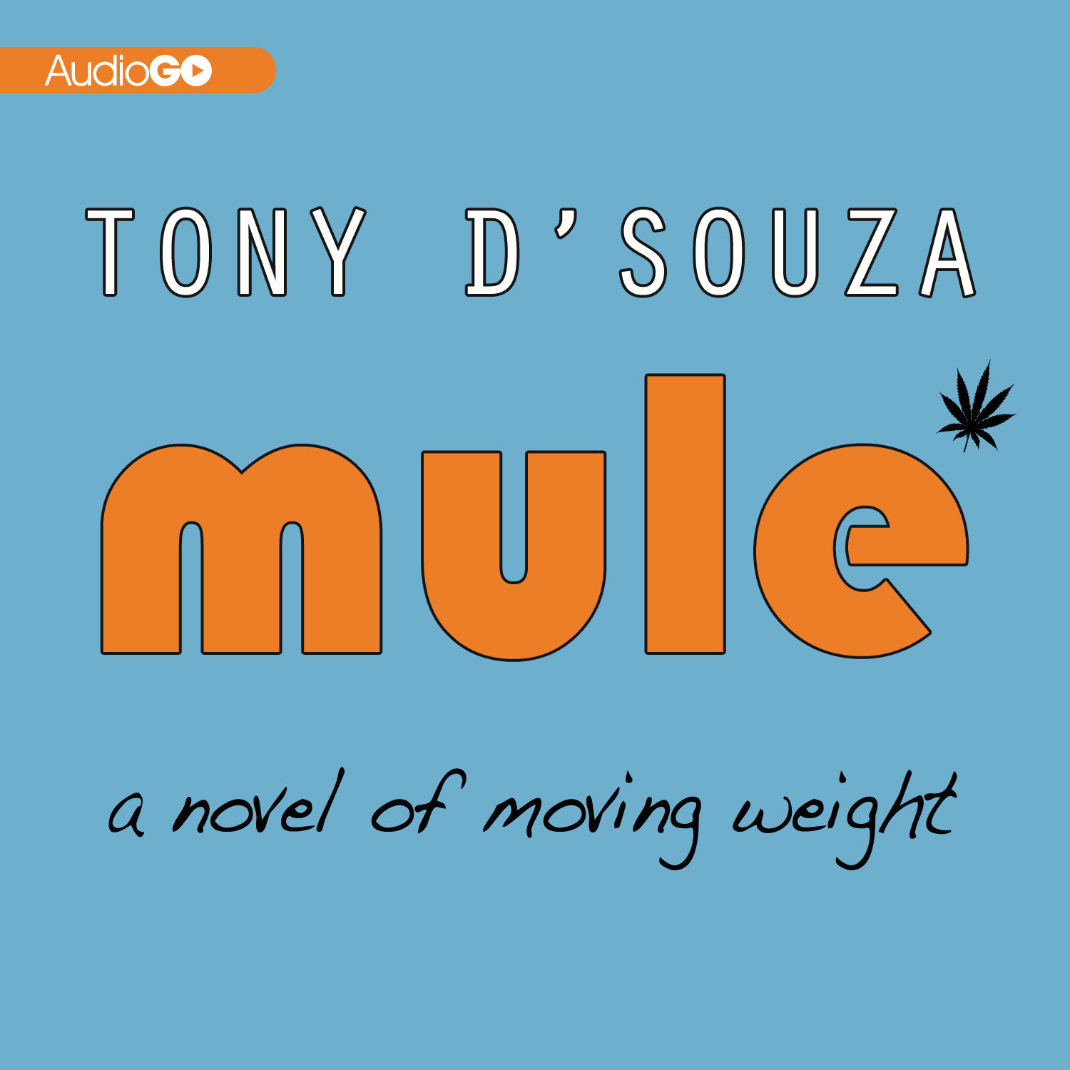 Printable Mule: A Novel of Moving Weight Audiobook Cover Art