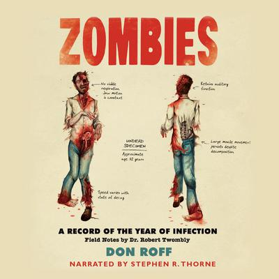 Zombies: A Record of the Year of Infection Audiobook, by Don Roff