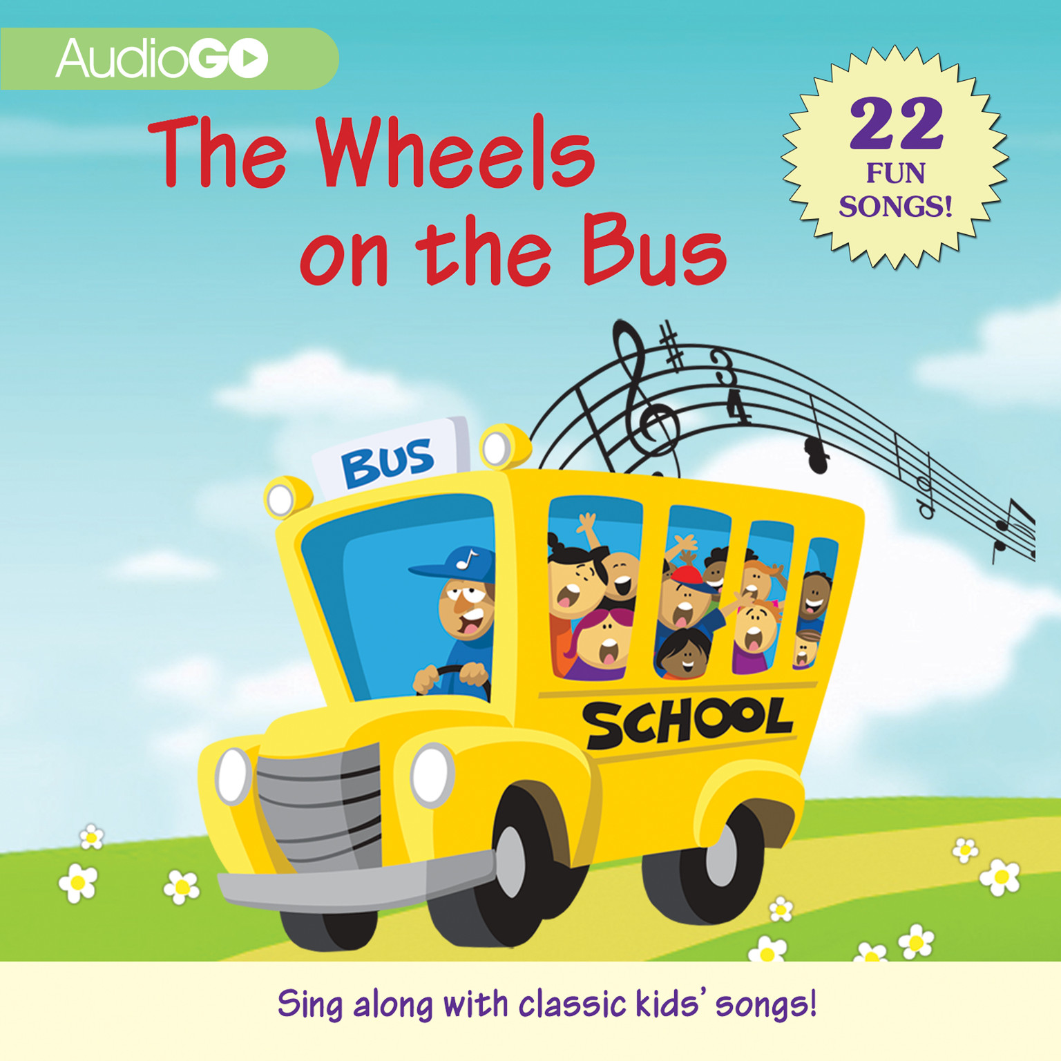 Printable The Wheels on the Bus: 22 Fun Songs! Audiobook Cover Art