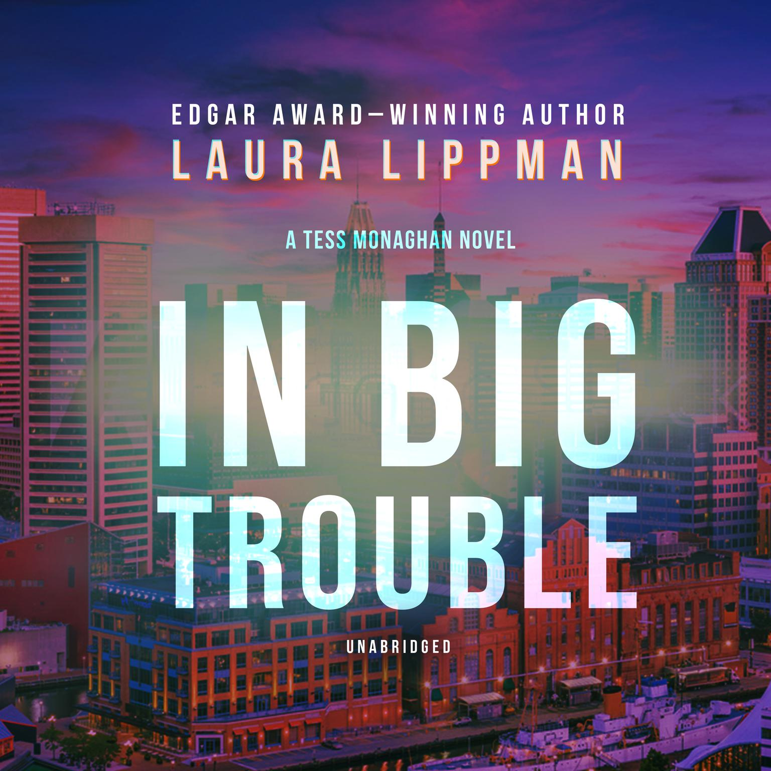 Printable In Big Trouble: A Tess Monaghan Novel Audiobook Cover Art
