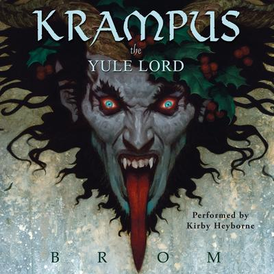 Krampus: The Yule Lord Audiobook, by Brom