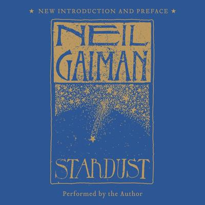 Stardust: The Gift Edition: The Gift Edition Audiobook, by Neil Gaiman