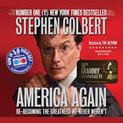 America Again: Re-becoming the Greatness We Never Werent Audiobook, by Stephen Colbert