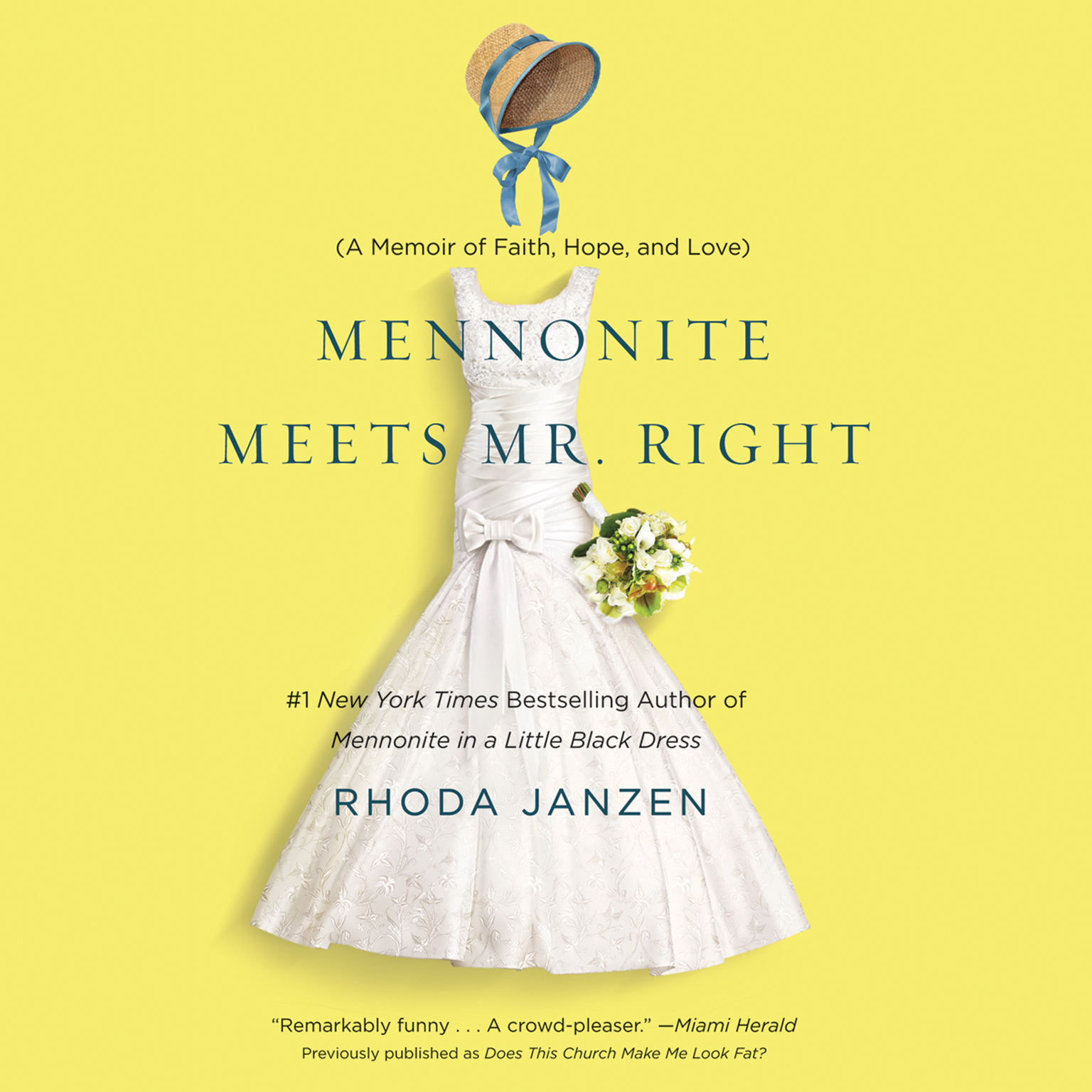 Printable Mennonite Meets Mr. Right: A Memoir of Faith, Hope, and Love Audiobook Cover Art
