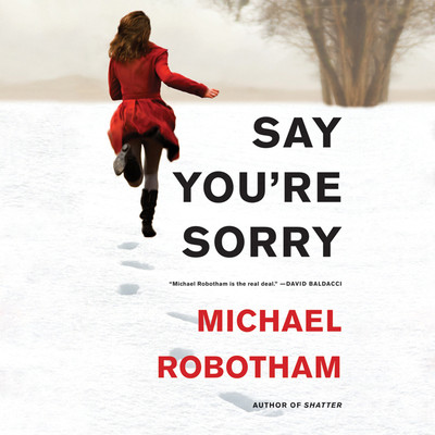 Say Youre Sorry Audiobook, by Michael Robotham
