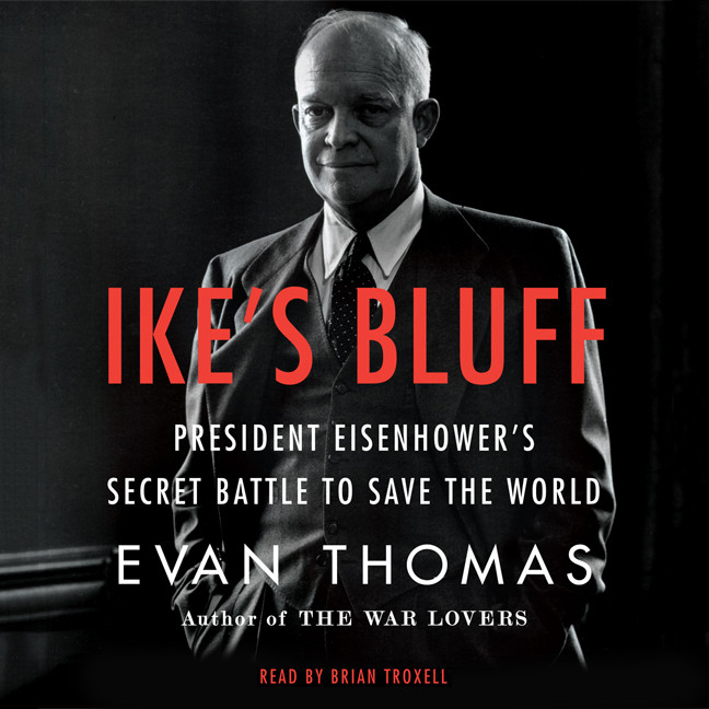 Printable Ike's Bluff: President Eisenhower's Secret Battle to Save the World Audiobook Cover Art