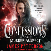 Confessions of a Murder Suspect Audiobook, by James Patterson