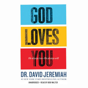 God Loves You: He Always Has--He Always Will Audiobook, by David Jeremiah