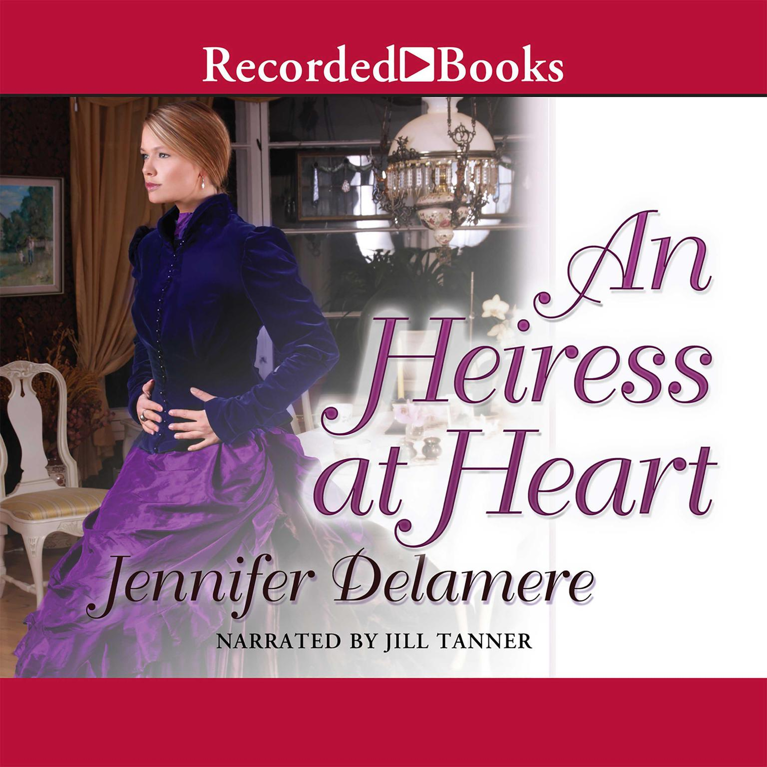 Printable An Heiress at Heart Audiobook Cover Art
