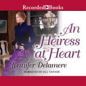 An Heiress at Heart, by Jennifer Delamere