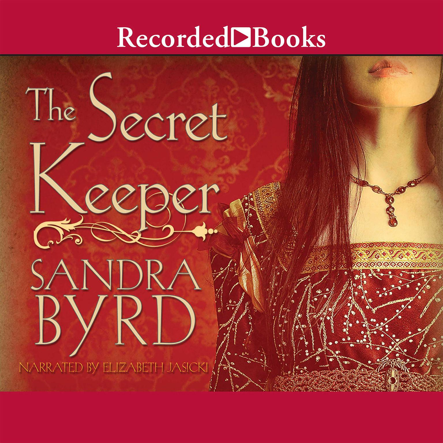 Printable The Secret Keeper: A Novel of Kateryn Parr Audiobook Cover Art
