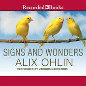 Signs and Wonders, by Alix Ohlin