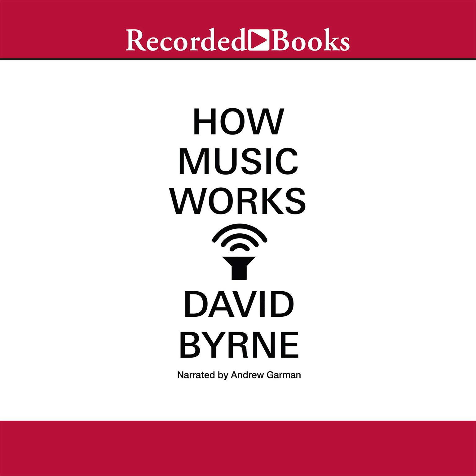 Printable How Music Works Audiobook Cover Art