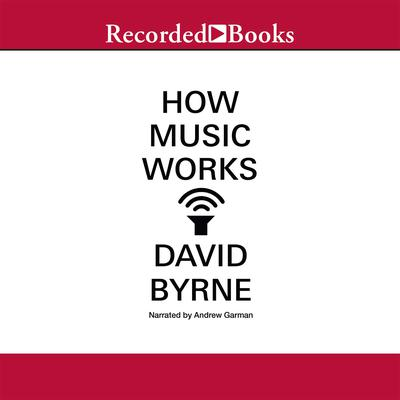 How Music Works Audiobook, by