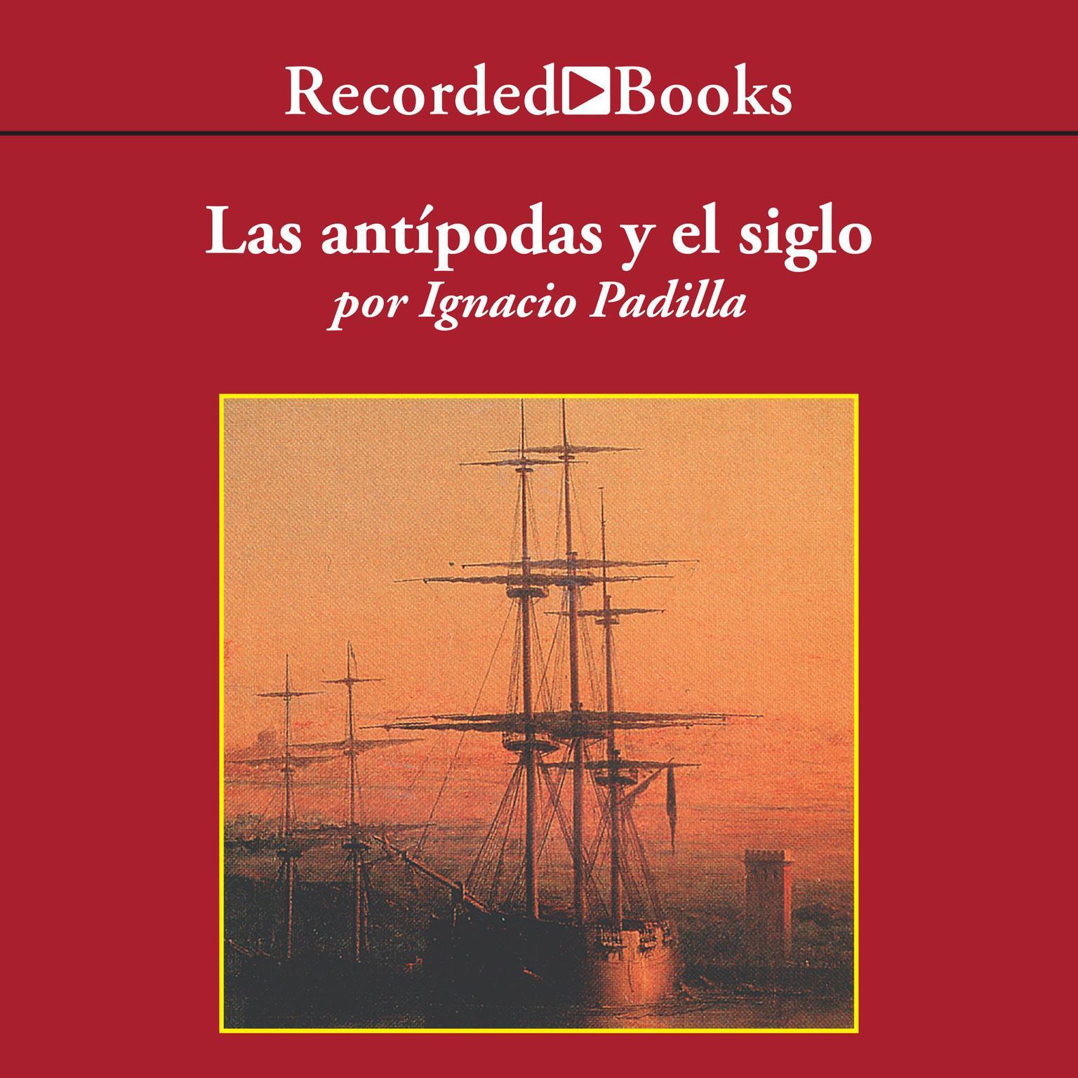 Printable Las Antípodas y el siglo Audiobook Cover Art