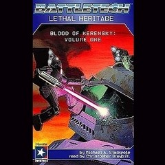 Lethal Heritage: Blood of Kerensky Trilogy, Book 1 Audiobook, by Michael A. Stackpole