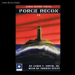 Force Recon Audiobook, by James V. Smith