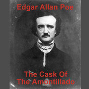 The Cask of Amontillado, by Edgar Allan Po