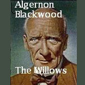 The Willows Audiobook, by Algernon Blackwood