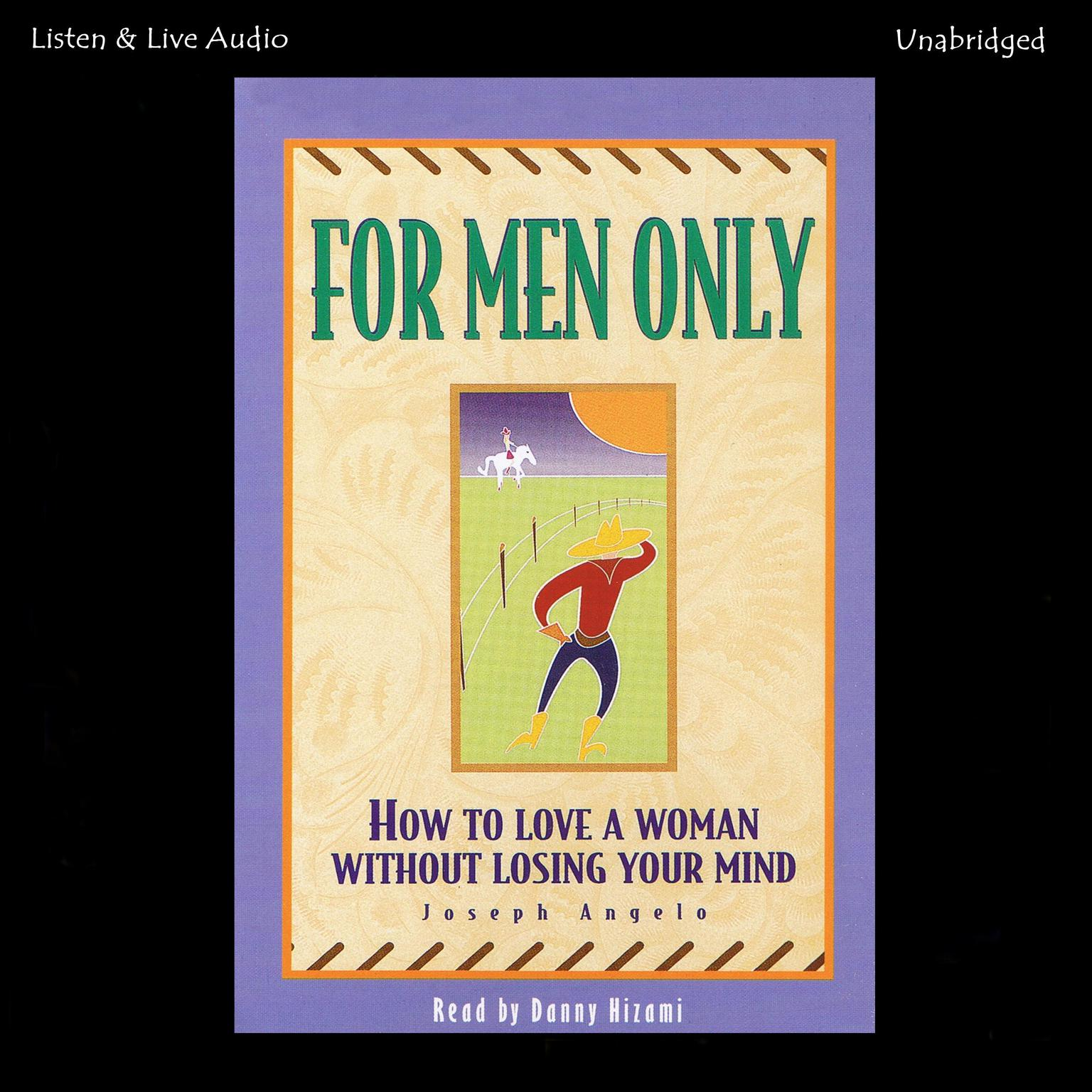 Printable For Men Only: How to Love a Woman without Losing Your Mind Audiobook Cover Art
