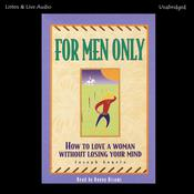 For Men Only: How to Love a Woman without Losing Your Mind Audiobook, by Joseph Angelo