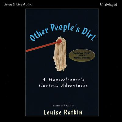 Other People's Dirt Audiobook, by Louise Rafkin