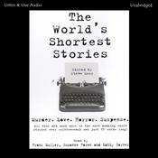 The World's Shortest Stories, by Steve Moss, Kathy Garver, Suzanne Toren, Frank Muller