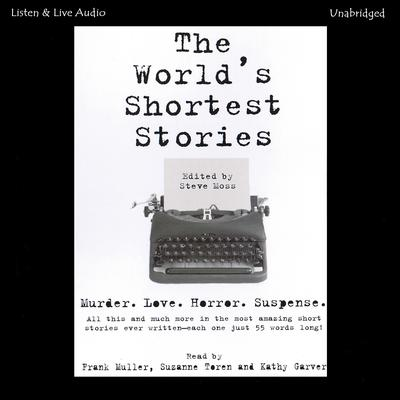 The World's Shortest Stories Audiobook, by Steve Moss
